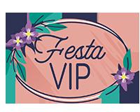 Festa VIP