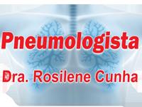Pneumologista Dra. Rosilene Cunha